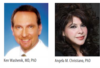 Co-Chair Dr Angela Christiano and Ken Washenik MD will both be hosting panels